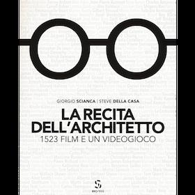 La recita dell'architetto. 1523 film e un videogioco